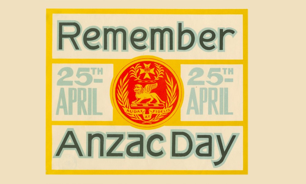 Remember Anzac Day